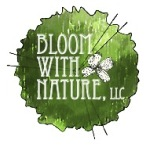 Bloom with Nature, LLC